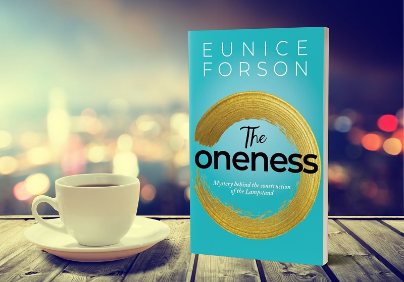 AUTHOR EUNICE FORSON THE ONENESS